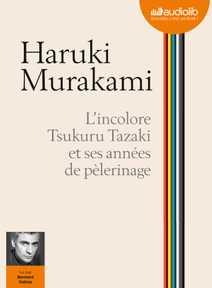 L'Incolore Tsukuru Tazaki et ses années de p…
