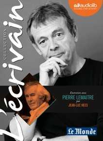 L'Ecrivain - Pierre Lemaitre - Entretien iné…