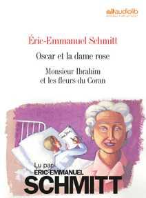 Eric-Emmanuel Schmitt : Oscar et la dame ros…