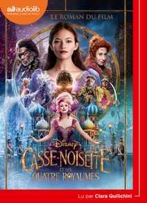 Casse-Noisette et les Quatre Royaumes - Le r…