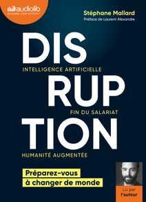 Disruption - Intelligence artificielle, fin …