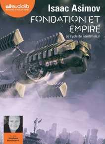 Fondation et Empire - Le Cycle de Fondation,…
