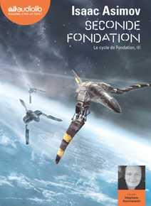 Seconde Fondation - Le Cycle de Fondation, I…