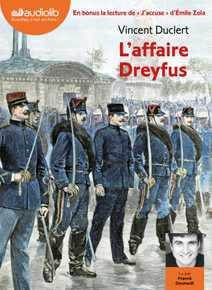 L'Affaire Dreyfus - Suivi de « J'accuse ! » …