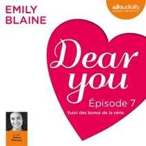 Dear you - Episode 7