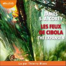 The Expanse, tome 4 - Les Feux de Cibola