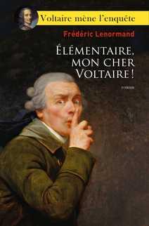 Élémentaire, mon cher Voltaire !