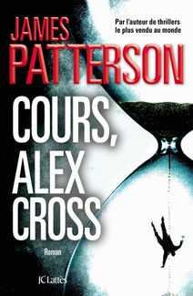 Cours, Alex Cross