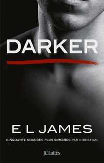 Darker - Cinquante nuances plus sombres par …