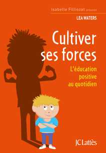 Cultiver ses forces