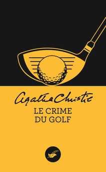 Le crime du golf (Nouvelle traduction révisé…