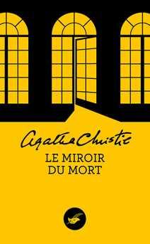 Le Miroir du mort (Nouvelle traduction révisée)