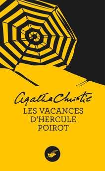 Les vacances d'Hercule Poirot (Nouvelle trad…
