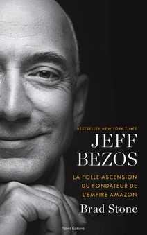 Jeff Bezos : la folle ascension du fondateur…